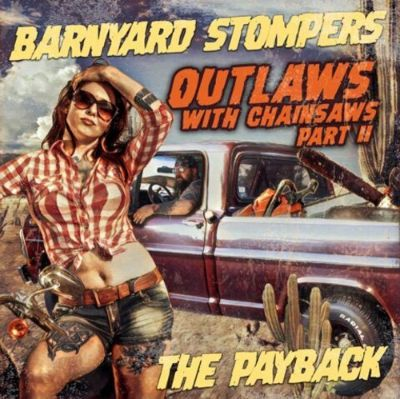 Outlaws With Chainsaws II: The Payback