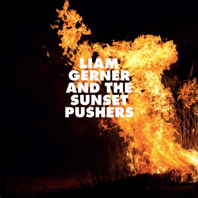 Liam Gerner and the Sunset Pushers