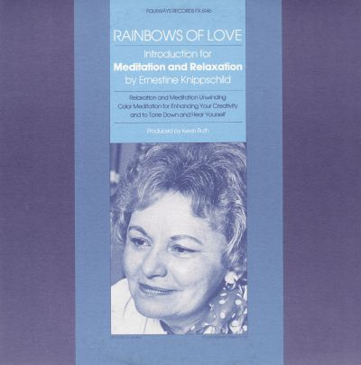 Rainbows of Love: Introductions for Meditation