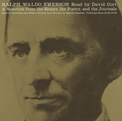 Ralph Waldo Emerson: A Selection from the Essays