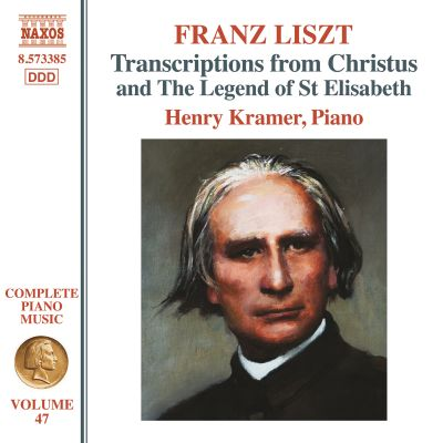 Franz Liszt: Complete Piano Music, Vol 47 - Transcriptions from Christus and The Legend of St. Elisabeth