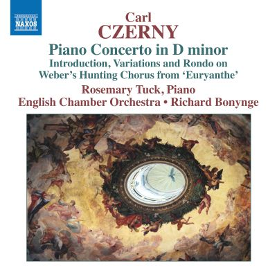 "Carl Czerny: Piano Concerto in D minor; Introduction, Variations and Rondo on Weber's Hunting Chorus from ""Euryanthe"""