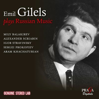 Emil Gilels plays Russian Music [Praga]
