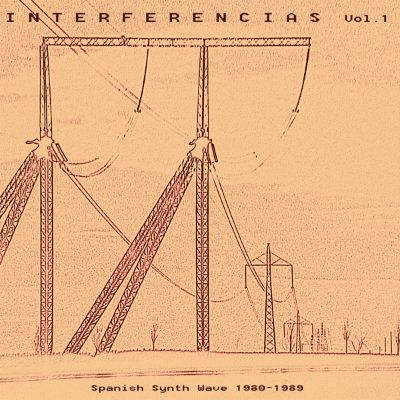 Interferencias, Vol. 1: Spanish Synth Wave 1980-1989