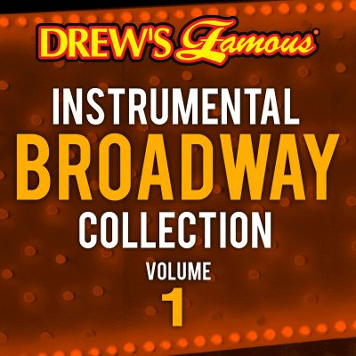 Drew's Famous Instrumental Broadway Collection, Vol. 1