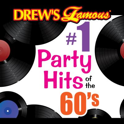 Drew's Famous #1 Party Hits of the 60's