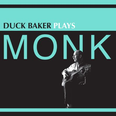 Duck Baker Plays Monk