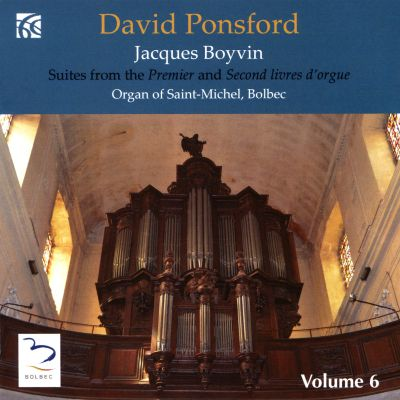 Jacques Boyvin: Suites from the Premier and Second livres d'orgue