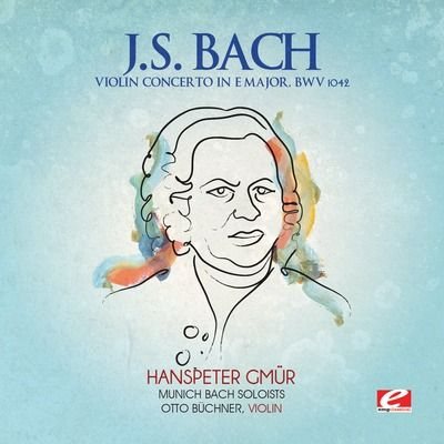 J.S. Bach: Violin Concerto in E major, BWV 1042