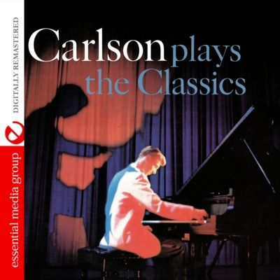 Carlson Plays The Classics