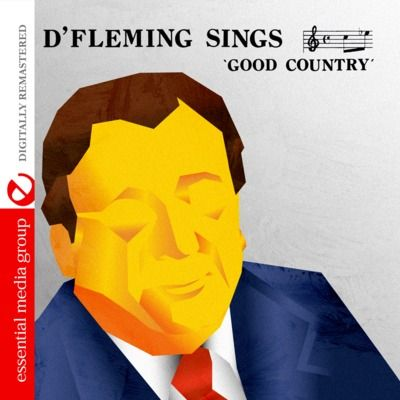 D' Fleming Sings Good Country