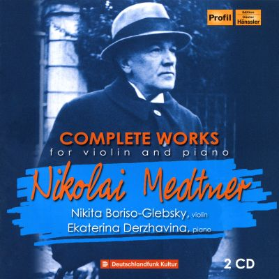 Nikolai Medtner: Complete Works for violin and piano