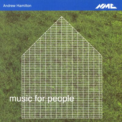 Andrew Hamilton: Music for People