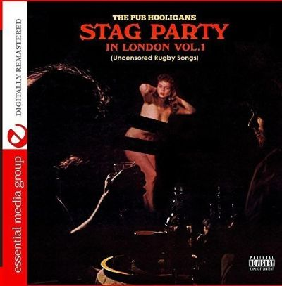 Stag Party in London: Uncensored Rugby Songs, Vol. 1