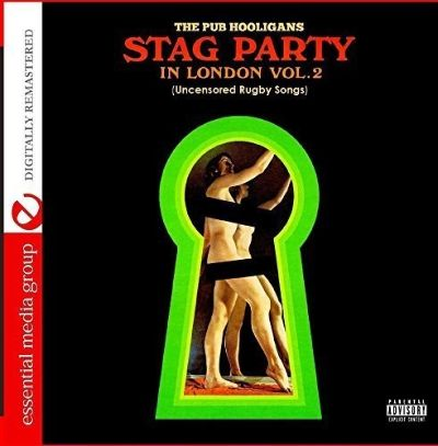 Stag Party in London: Uncensored Rugby Songs, Vol. 2