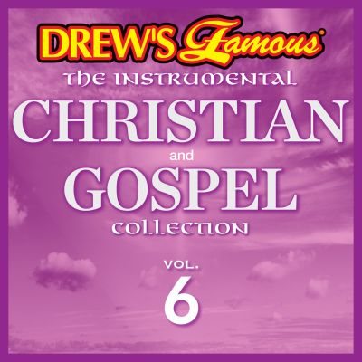 Drew's Famous Instrumental Christian and Gospel Collection, Vol. 6