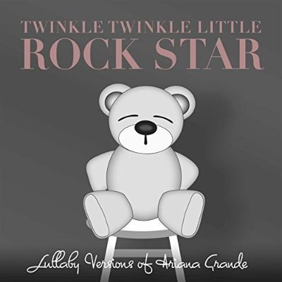Lullaby Versions of Ariana Grande