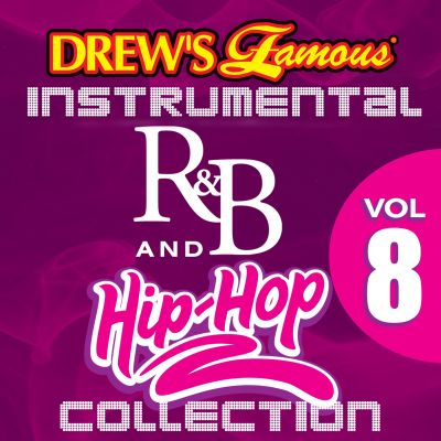 Drew's Famous Instrumental R&B and Hip-Hop Collection, Vol. 8