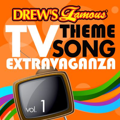 Drew's Famous TV Theme Song Extravaganza, Vol. 1