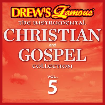 Drew's Famous the Instrumental Christian and Gospel Collection, Vol. 5