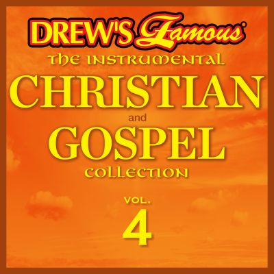 Drew's Famous the Instrumental Christian and Gospel Collection, Vol. 4