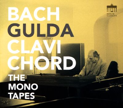 Bach: The Mono Tapes