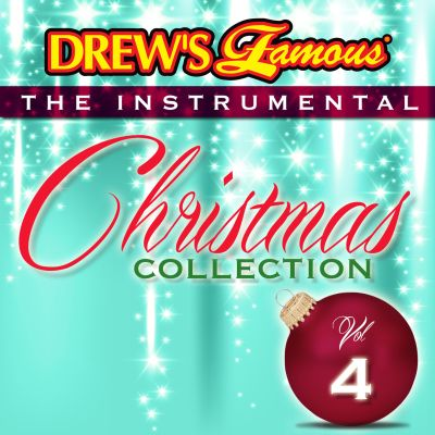 Drew's Famous the Instrumental Christmas Collection, Vol.4