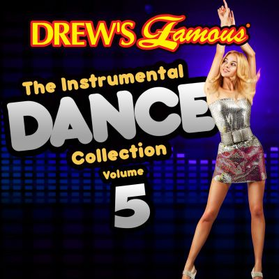 Drew's Famous the Instrumental Dance Collection, Vol. 5