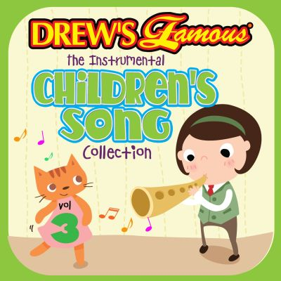 Drew's Famous the Instrumental Children's Song Collection, Vol. 3