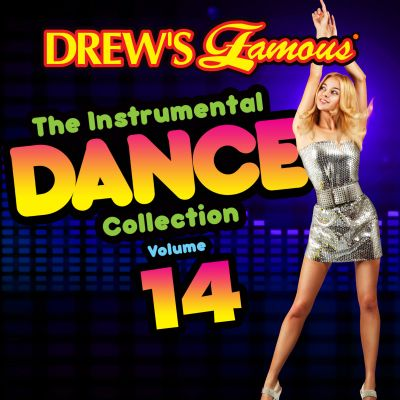 Drew's Famous the Instrumental Dance Collection, Vol. 14