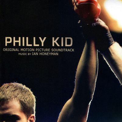 Philly Kid [Original Motion Picture Soundtrack]