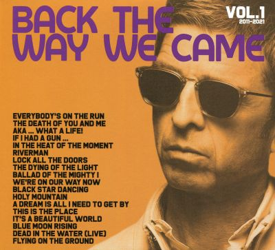 Back the Way We Came, Vol. 1: 2011-2021