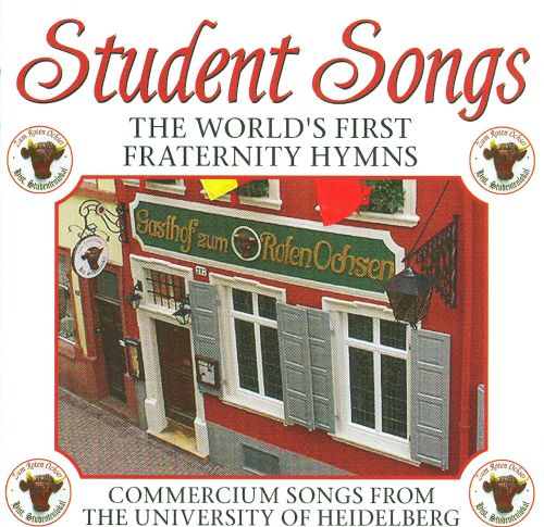 Student Songs: The World's First Fraternity Hymns