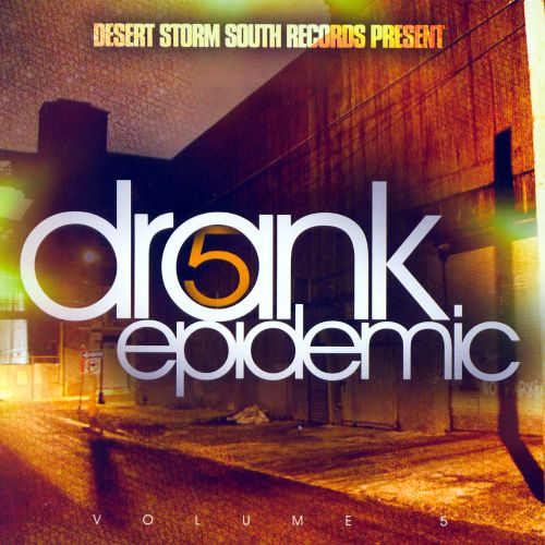 Drank Epidemic, Vol. 5