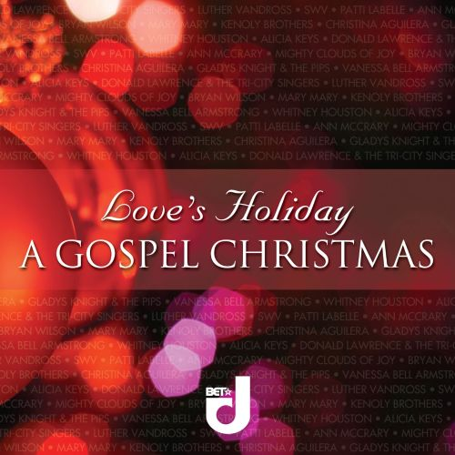 Love's Holiday: A Gospel Christmas - Various Artists | Songs ...