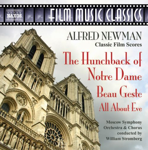 Alfred Newman: The Hunchback of Notre Dame; Beau Geste; All About Eve