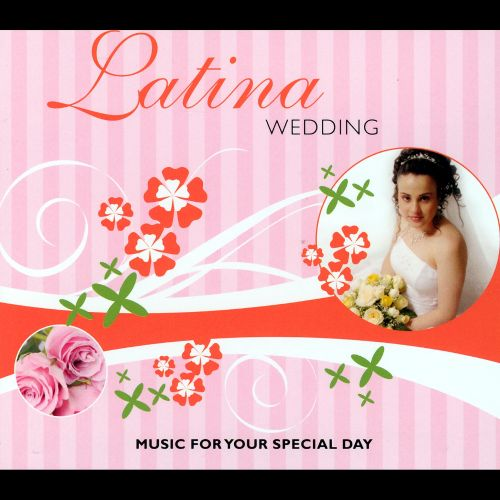 Latina Wedding Party: Music For Your Special Day