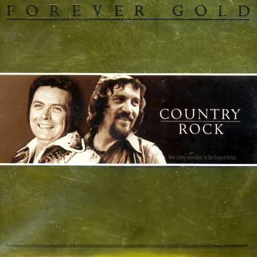 Forever Gold: Country Rock