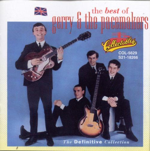 The Best of Gerry & the Pacemakers: The Definitive Collection [Collectables]