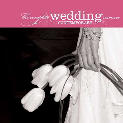 The Complete Wedding Music Resource: Contemporary