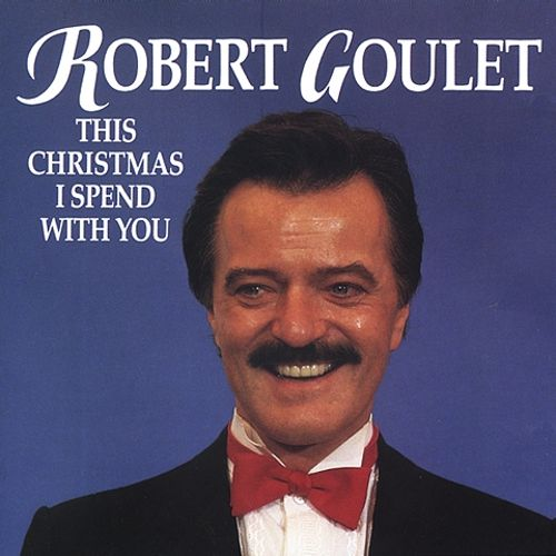 This Christmas I Spend with You - Robert Goulet | Songs, Reviews ...