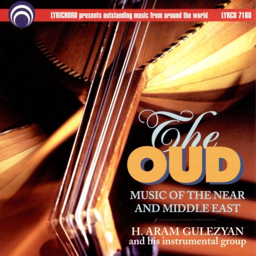 Music of the Near East: The Oud