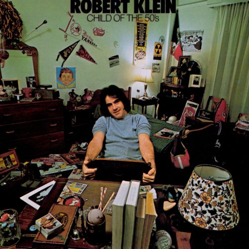 child of the 50 s robert klein songs reviews credits allmusic