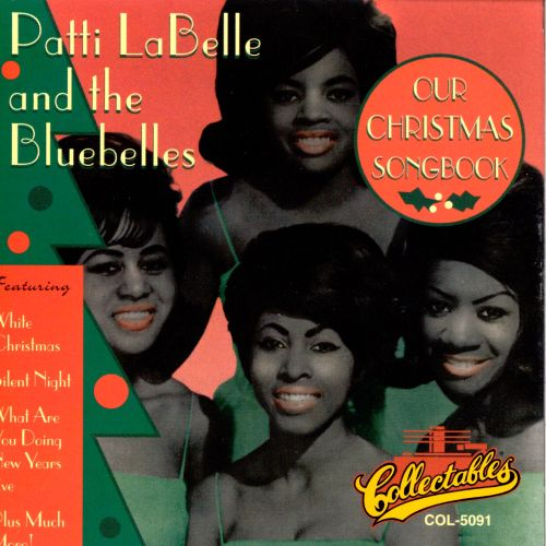 Our Christmas Songbook - Patti LaBelle | Songs, Reviews, Credits ...