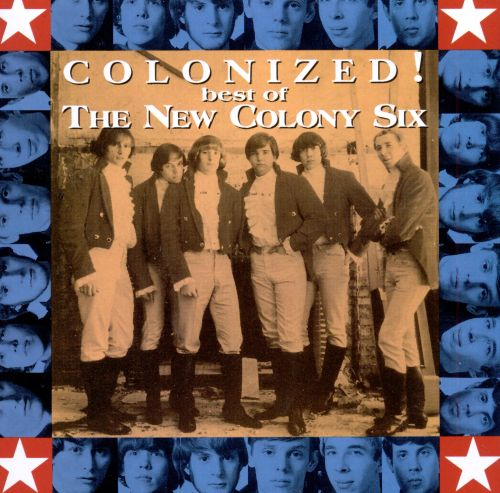 Colonized! The Best of New Colony Six