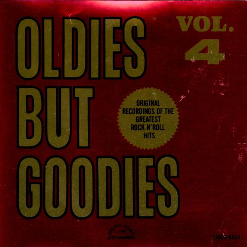 Oldies but Goodies, Vol  4 - Various Artists | Release Info
