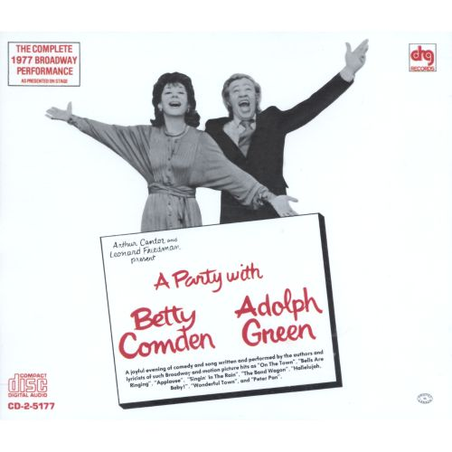 A Party with Betty Comden & Adolph Green [1977 Broadway Cast]