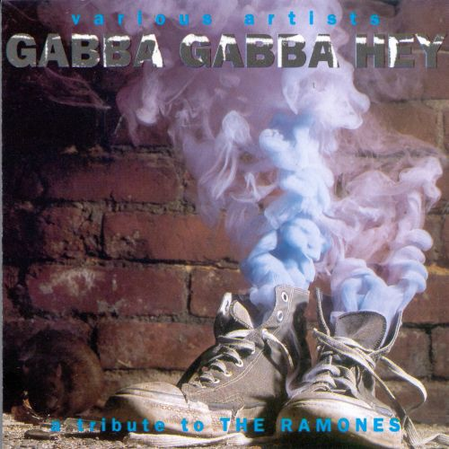 Gabba Gabba Hey: A Tribute to the Ramones