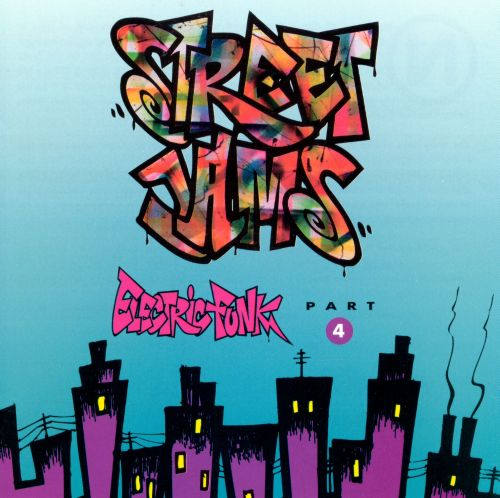 Street Jams: Electric Funk, Vol. 4