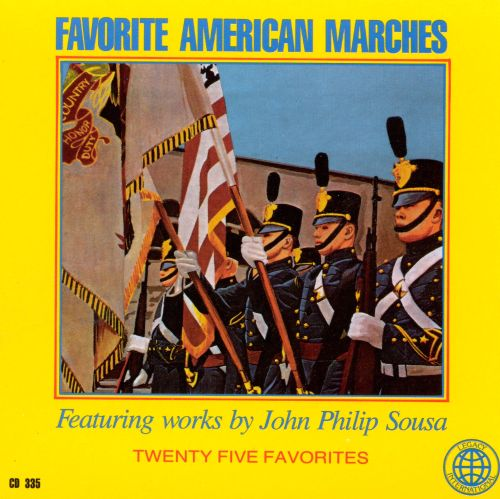 Favorite American Marches by John Philip Sousa